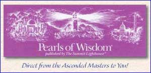 Pearls of Wisdom, published by The Summit Lighthouse